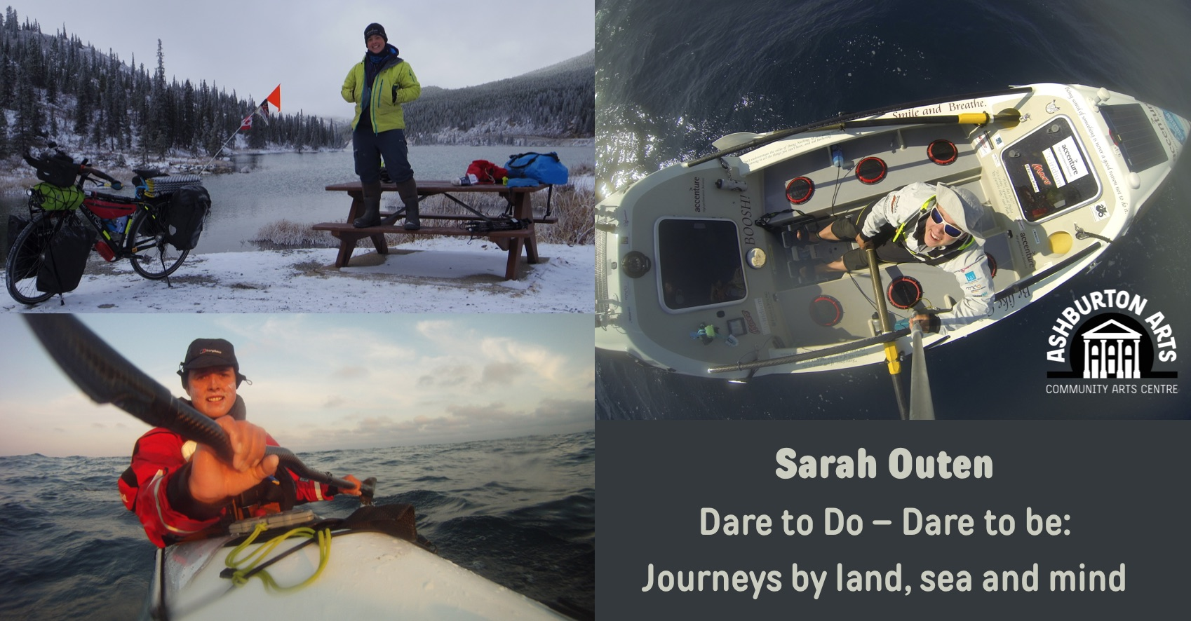 Sarah Outen: Dare to Do – Dare to be: Journeys by land, sea and mind